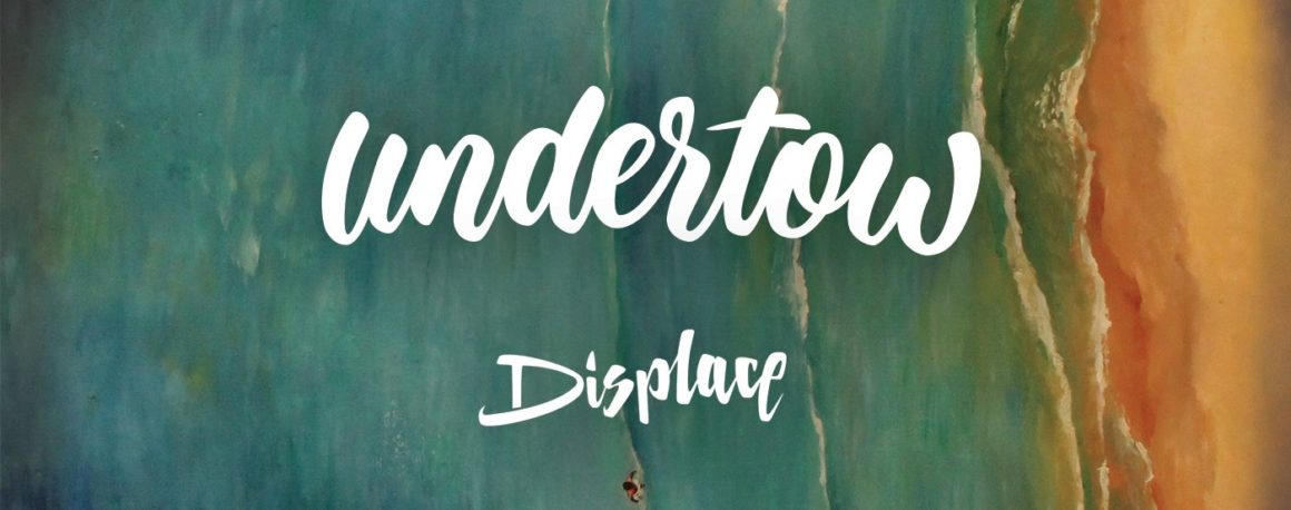 displace undertow banner